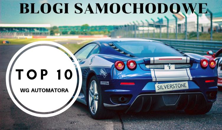 top blogi motoryzacyjne po polsku